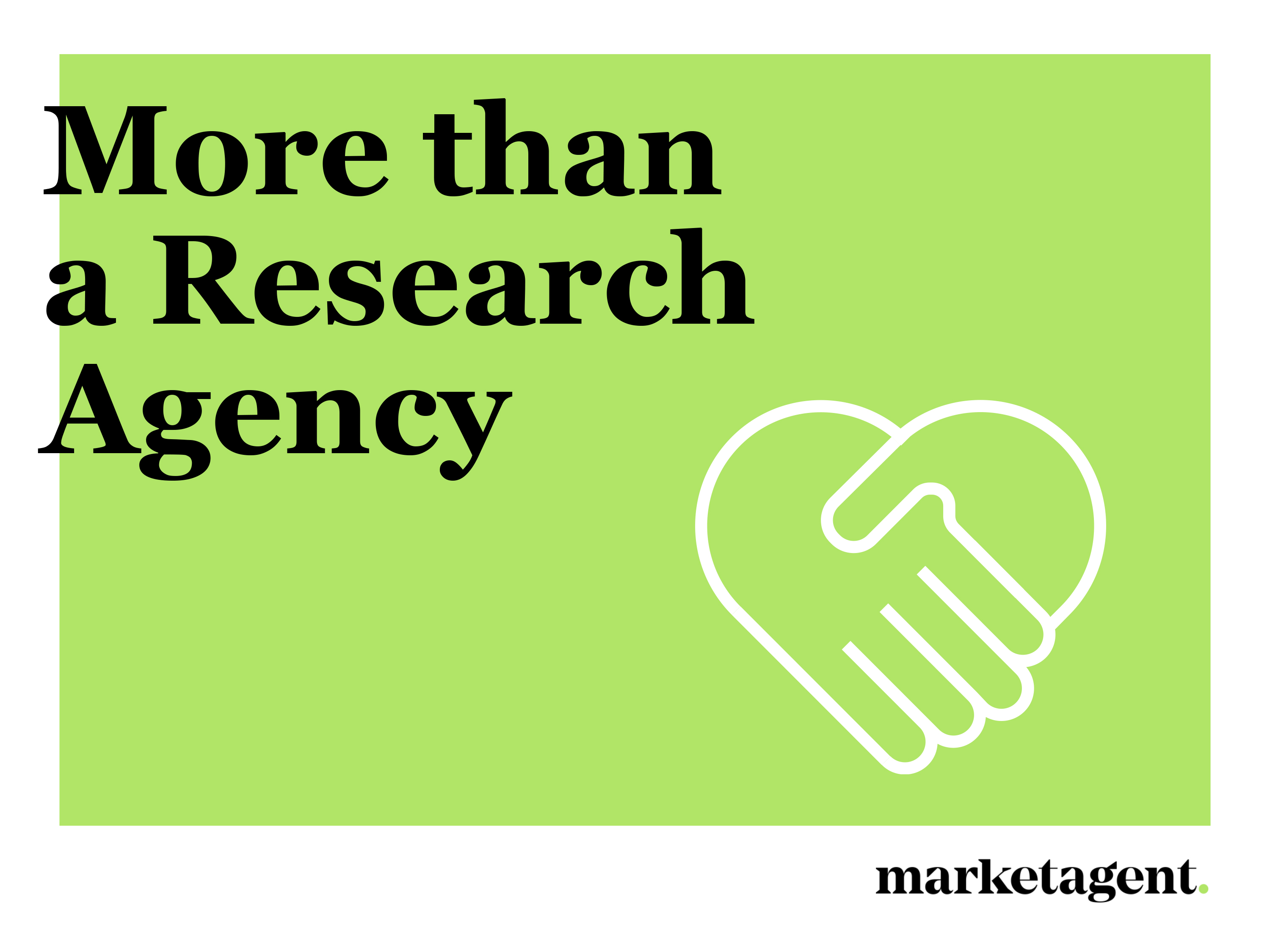 More Than A Research Agency