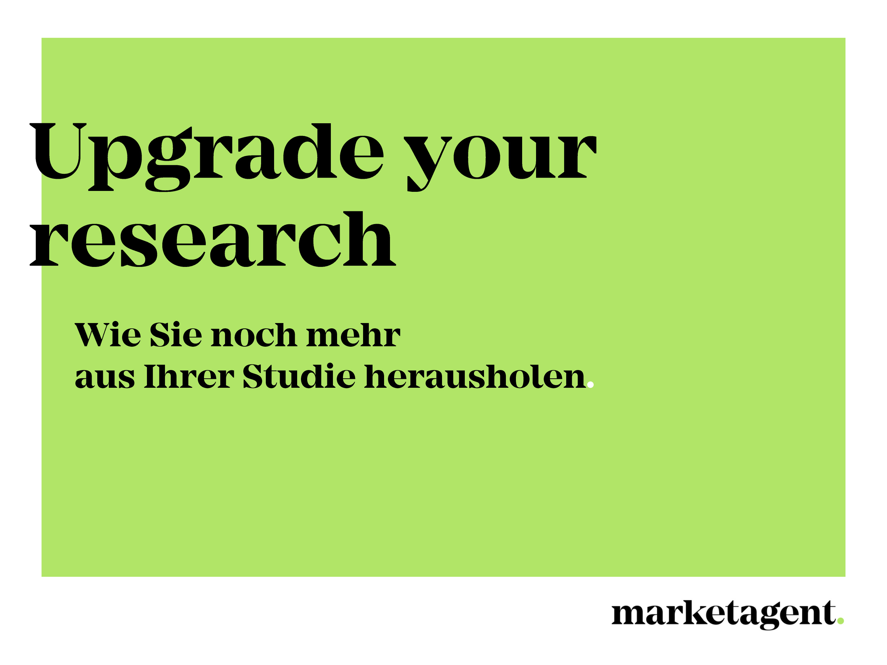 Upgrade your research
