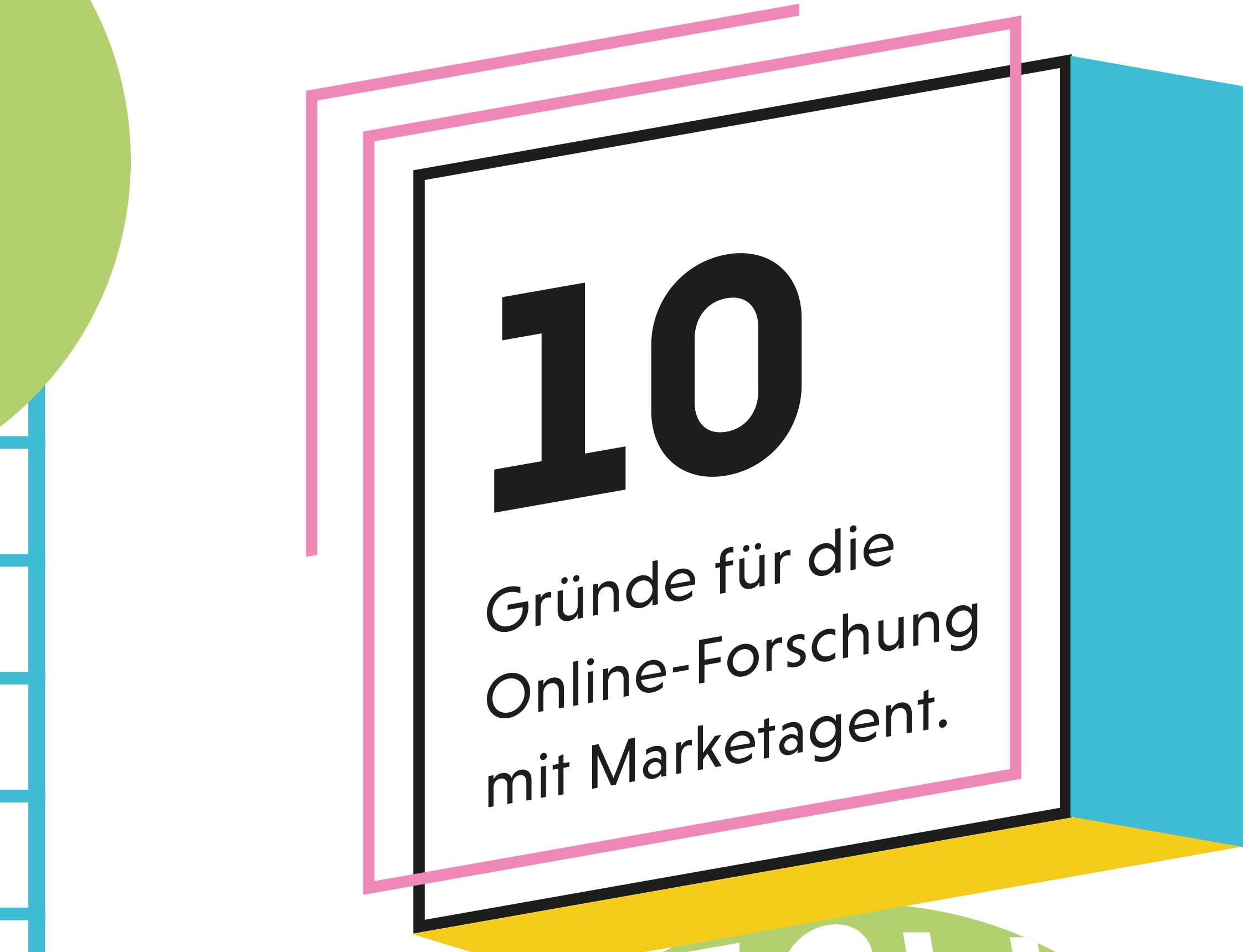 10 gute Gründe für Marketagent