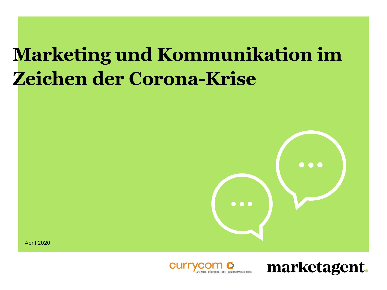Marketing- und Kommunikation im Zeichen der Corona-Krise